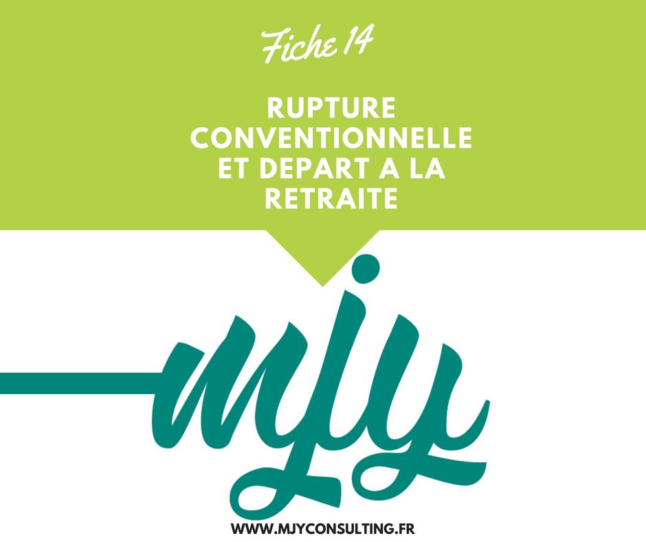 Mjy Consulting Rupture Conventionnelle Et Depart A La Retraite